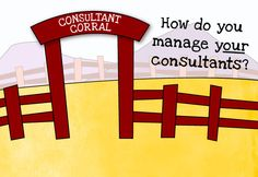 How to manage your consultants   In Trust Blog