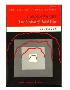 The Ordeal of Total War, 1939-1945 by Gordon Wright, http://www.amazon.com/dp/0061314080/ref=cm_sw_r_pi_dp_hGeltb1W851GG