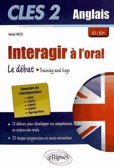 Interagir à l'Oral en Anglais Le Débat Training & Keys Capes, Expressions, Michel, Chart, Train, Teaching, Amazon Fr, Search, Vocabulary