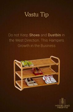 Shoes Transform your Body Language and Attitude. Keep Them in Place! #HomelandHeights #VastuTips