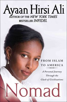 This woman is a major hero of our time. Richard Dawkins Ayaan Hirsi Ali captured the worlds attention with Infidel, her compelling coming-of-age memoir, which spent thirty-one weeks on the New York Ti