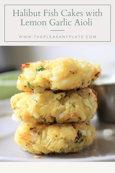 Halibut Fish Cakes with Lemon Garlic Aioli Halibut Fish Cakes with Lemon Garlic Aioli An easy appetizer and a great way to use halibut! Seafood Dishes, Seafood Recipes, Appetizer Recipes, Cooking Recipes, Healthy Recipes, Fish Recipes Halibut, Lemon Garlic Aioli, Halibut Fishing, Gastronomia
