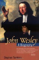 The life and work of John Wesley (1703-1791)