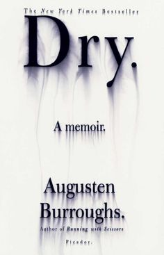 Augusten Burroughs' best-selling book Dry got its cover design from iconic illustrator Chip Kidd.