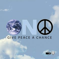 give peace a chance - Google Search