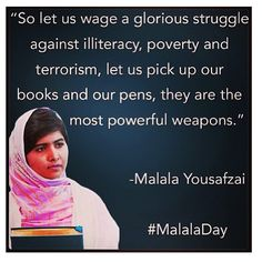 malala+quotes | Current event | Style Me CEO