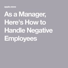 As a Manager, Here's How to Handle Negative Employees — Quora As a Manager, Here's How to Handle Negative Employees — Quora,Leadership strengths As a Manager, Here's How to Handle Negative Employees Related posts:Like. Leadership Coaching, Leadership Development, Leadership Quotes, Manager Quotes, Teamwork Quotes, Leader Quotes, Life Coaching, Job Interview Tips, Job Interviews