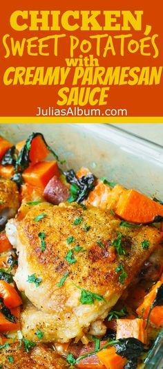 Thanksgiving dinner: Chicken and Sweet Potatoes with Spinach in a creamy Parmesan Sauce. Healthy, gluten free recipe.