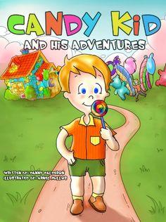 Children's book: Candy Kid and his Adventures (Start eati... https://www.amazon.com/dp/B00D2Z3ING/ref=cm_sw_r_pi_dp_x_81vJybCC7ZGW1
