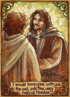 'I would have gone with you to the end.' by Soni Alcorn-Hender Lotr Swords, Lord Sauron, Aragorn, Dark Lord, Has Gone, The End, Middle Earth, Lord Of The Rings, Tolkien
