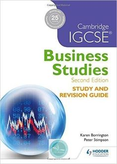 9781471856556, Cambridge IGCSE Business Studies Study and Revision Guide 2nd edition - CIE SOURCE