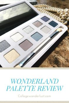 Wonderland palette review (and swatches!). Beautiful makeup palette.