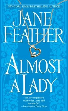 THIS IS MY FAVORITE ROMANCE NOVEL  had to shout that, love me some jane feather
