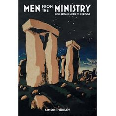 The book's cover features a detail from the poster by Edward McKnight Kauffer, Stonehenge: See Britain First on Shell! Vintage Ads, Vintage Posters, Abram Games, Retro Advertising, English Heritage, Man Images, Shell Art, Special Characters, British Isles