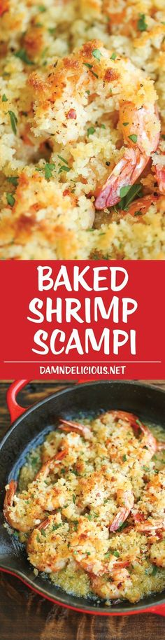 Baked Shrimp Scampi - This is the easiest yet fanciest dish of all - tender shrimp baked with buttery breadcrumbs, garlic and lemon juice. Just 10 min prep! #shrimpscampirecipes