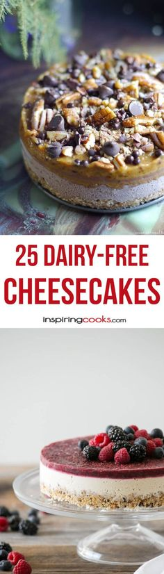25 of The Best Ever Dairy-Free Cheesecake Recipes