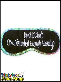 Dont Disturb Eye Mask