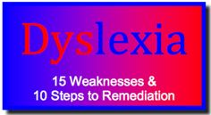 Solving Dyslexia: 15 Weaknesses and 10 Steps to Remediation ~ Guest Blogger, Dr. Erica Warren
