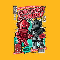 Check out this awesome 'Giant+Robot+Combat' design on @TeePublic!