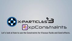 In this tutorial, we take a look at the X-Particles 3 Particle Based Dynamics system xpConstraints.  we look at doing a viscous fluid and also some tips on how to make sand effects.