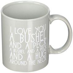 I love you a bushel and a peck and a hug around the neck <3 #cute #mug…