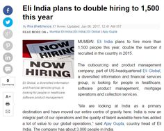 Eli India plans to hire more than people this year, double the number it recruited in the country in Collection Services, Looking For People, Read More, Number, India, How To Plan, Country, Awesome, Life