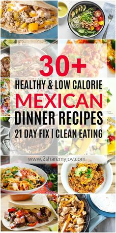 21 Day Fix Mexican Dinner Ideas for your family with container count. These 30+ healthy dinner recipes are easy and low calorie.