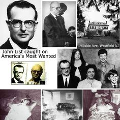 This Day in History: Nov 9, 1971: A Sunday school teacher murders his family and goes undercover for 18 years http://dingeengoete.blogspot.com/ http://reviewstalker.com/wp-content/uploads/2011/06/John-List-Westfield-Murder-HilsideAve.jpg