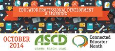October is ASCD's Connected Educator Month - click to see the free resources they're sharing!