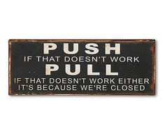 Wandschild Push & Pull, 46 x 18 cm