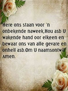 Evening Greetings, Afrikaans Quotes, Amen, Prayers, Wisdom, Words, Lisa, Inspirational, Signs