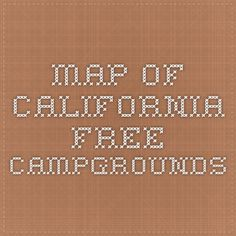Map of California Free Campgrounds and Overnight Parking Areas