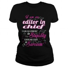 editor in chief - WM T5 #Tshirt #T-Shirts. SAVE => https://www.sunfrog.com/LifeStyle/editor-in-chief--WM-T5-Black-Ladies.html?id=60505