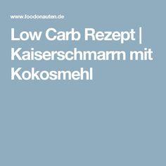 Low Carb Rezept   Kaiserschmarrn mit Kokosmehl