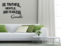 Be Truthful Gentle and Fearless Gandhi Wall by WallDecalQuote, $12.99