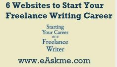 6 Websites to Start Your Freelance Writing Career : eAskme