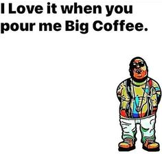 Mornin' Shamefully stolen from @teejayjewell  #bigcoffee #biggie