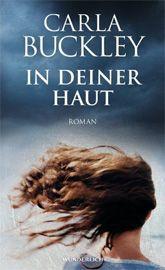 """Am 02.02.2013 startet unsere Leserunde zu Carla Buckleys """"In deiner Haut"""". Mit Verlosung!"""