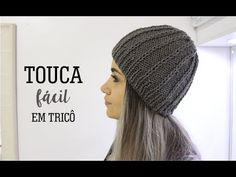 TOUCA FÁCIL COM DETALHES | TRICÔ