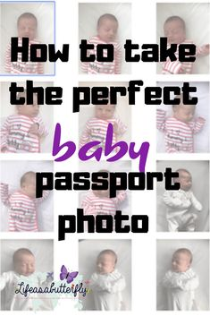 Tips and tricks for taking the perfect baby passport photo including passport photo requirements and guidance from the passport office. Traveling With Baby, Travel With Kids, Family Travel, Traveling By Yourself, Baby Travel, Family Vacations, Baby Passport, Passport Office, Apply For Passport