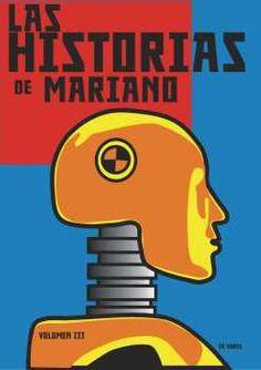 Las Historias de Mariano : una inquietante recopilación de algunas historias que fueron verdad y otras que no / [Mariano Casas]
