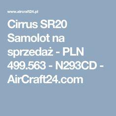 Cirrus SR20 Samolot na sprzedaż - PLN 499.563 - N293CD - AirCraft24.com