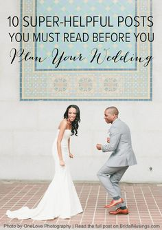 Super Helpful Wedding Planning Posts | Bridal Musings Wedding Blog