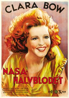"Clara Bow Movie Poster ""Call Her Savage"" - ( NASA HALVBLODET ) Med Gilbert Roland-Estelle Taylor Regi: John Francis Dillon"