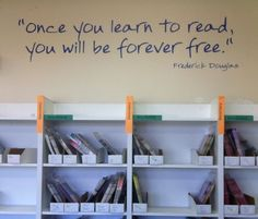 Once You Learn To Read Wall Decals - www.TradingPhrases.com    Frederick Douglas is so inspiring- put this in your school library, classroom, or hallways to encourage children to learn to read!     On SALE now!