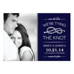 """Navy Blue Tying the Knot Photo Save the Date Card Preppy Chic Modern Nautical Save the Date Design Reads """"Save the Date We're Tying the Knot"""" with Cute Rope Knot Graphic Illustration and Striped Border. Add your custom personalized engagement photo and wedding details. Click the """"Customize It"""" button to further customize the text and design."""