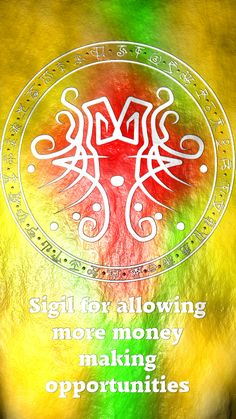 Sigil for allowing more money making opportunities Requested by Anonymous Here you go my friend. Thank you for the request, I appreciate it. Sigil requests are open. For more of my sigils go...