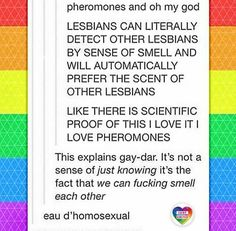Read pheromones from the story Just Some Queer Stuff (LGBT) (IN EDITING! Stupid Funny Memes, Funny Quotes, Quotes Quotes, Lgbt Memes, Lgbt Love, Lesbian Pride, Lgbt Community, Wife Quotes, Friend Quotes