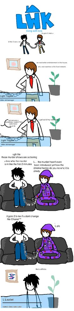Living With Kira, Episode 2: In which L and Light fight over what tv show to watch. And Light wears Ryuk pajamas. http://badly-drawn-anime.tumblr.com