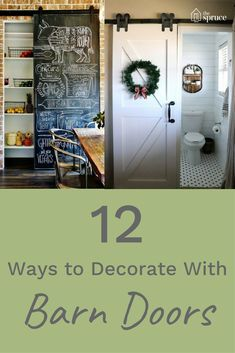 12 Beautiful Ways To Decorate With Barn Doors In Your Home